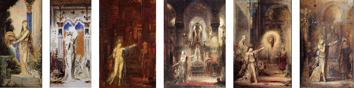 by Gustave Moreau 1.Salome with Column (1885-1890) 2. Salome (Entering the Banquet Room) (1875) 3. Salome dancing before Herod (1875) 4. Salome Dancing before Herod (1876) 5. The Apparition (1876) 6. Salome Dancing (1886)