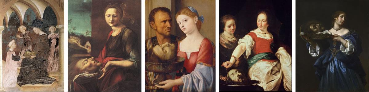 1. (detail) Salome Bringing the Head of the Baptist to Herodias (1435), Masolino da Panicale 2. Salome (1512-16), Alonso Berruguete 3. Salome (1520-29), Vincenzo Catena 4. Salome (1630), Bernardo Strozzi 5. Salome with the Head of John the Baptist (c.1665-70), Carlo Dolci